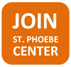 Join St Phoebe Center